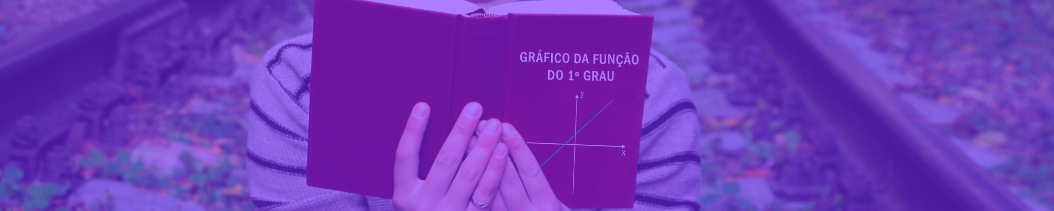 GRÁFICO DA FUNÇÃO DO 1º GRAU