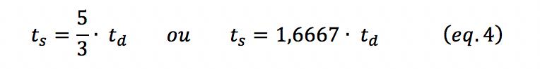 Simplificando a expressão em função do tempo de subida e descida