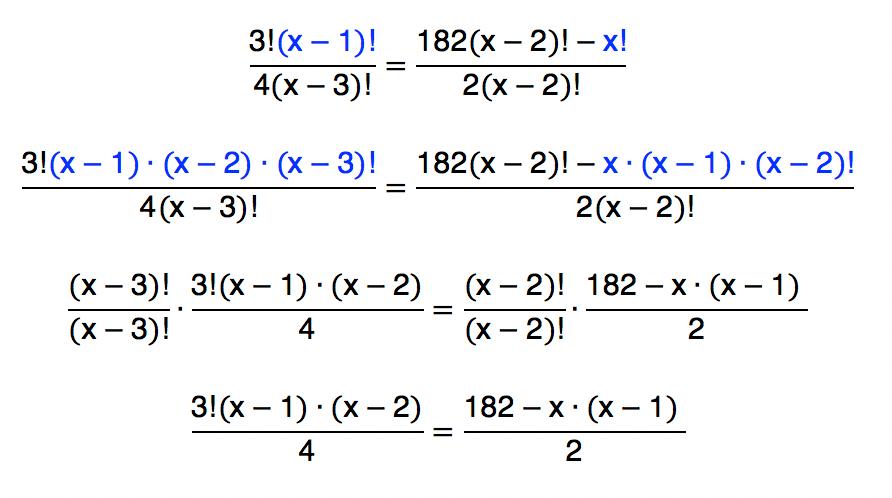 substituindo alguns fatoriais em função de outros chega-se em uma igualdade sem fatoriais