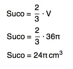 Suco = 2/3 V resulta em 24π cmˆ3