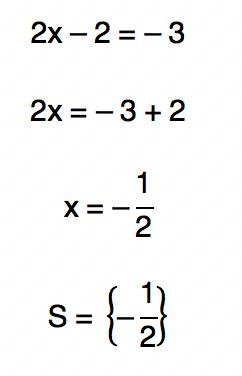2x - 2 = -3 resulta em x = -1/2