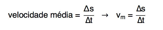 fórmula da velocidade média é a razão entre deslocamento e tempo