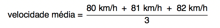 cálculo da media das velocidades 80, 81 e 82 km/h