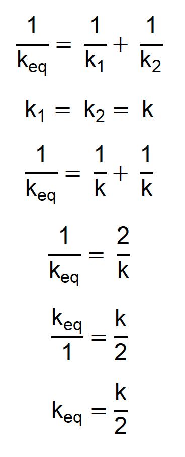 Dedução da constante elástica equivalente para duas molas iguais em série