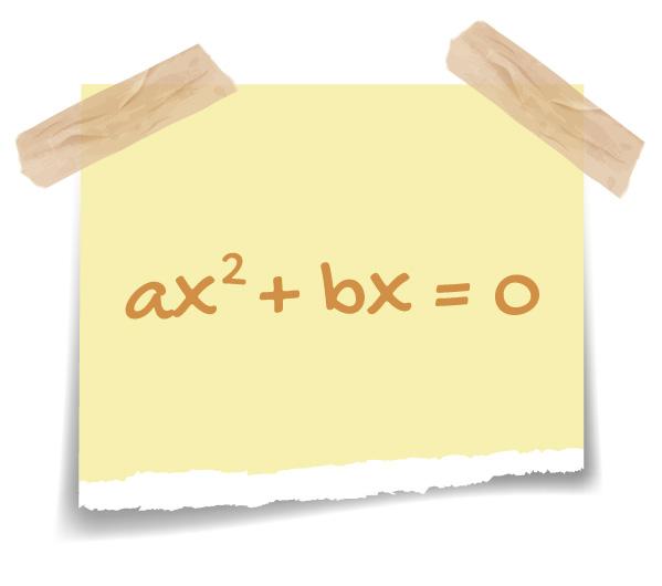 ax^2 + bx = 0 descrita em um post it